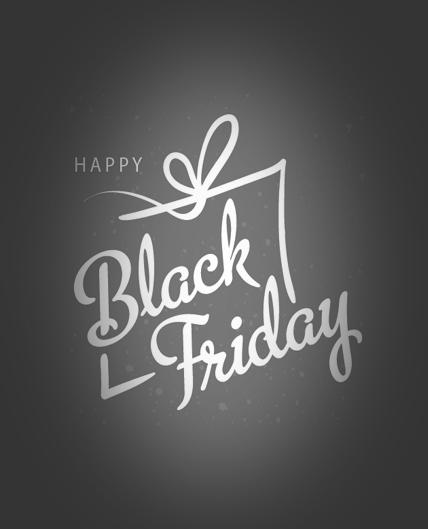 Happy Black Friday Weekend Week